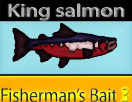 King Salmon from Big ol' bass fisherman's bait 3 by BenioxoXox