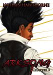 Arksong Chapter 3 - OUT NOW! by hawthornearts
