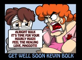 Get Well Soon Kevin Bolk by LastRyghtz