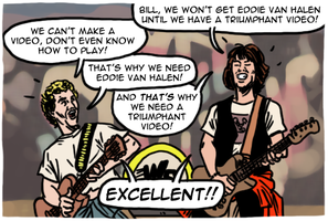 Bill & Ted's Excellent Adventure Movie Adaptation by theEyZmaster