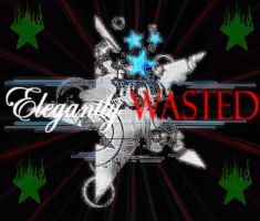 Elegantly Wasted by ThisLoveLost