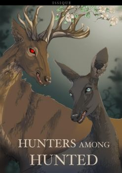 HUNTERS AMONG HUNTED by issique