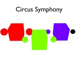Circus Symphony by techwizrd