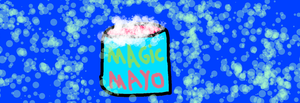 Magic Mayo by NickelodeonLover