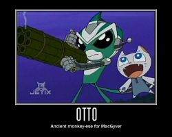 Otto is Macgyver by Song-bird