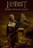 Poster - The Hobbit-There and Back Again by LadyCyrenius