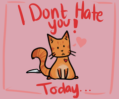 I Don't hate you... by poofyturtle