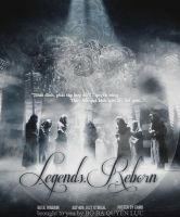 _poster: legends reborn by sarangTEUKCHULHAE