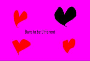 Dare to be different by Shadow-Sister
