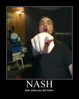 Nash Demotivational Poster 2 by Eunacis