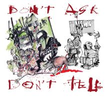 Don't Ask Don,t Tell w Gonzoville lettering by sketchoo