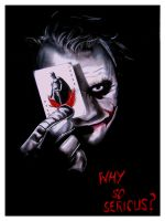 WHY SO SERIOUS by Lost-in-decay
