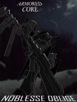 Armored Core - Noblesse Oblige (epic poster) by Sermann