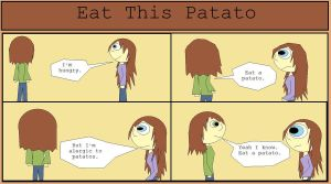 Eat This Patato by supernaturalchick22