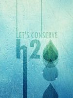 Let's Conserve H2O by fauxonym7
