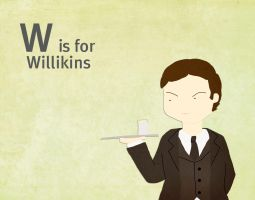 W is for Willikins by whosname