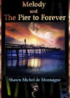 Melody and The Pier to Forever by Feeriee13