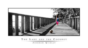 The Lady and the Coconut by uphoriq