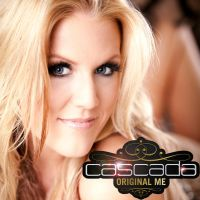 Cascada Original Me by DeadInfecti0n