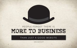 There is more to business that just a good website by MsPinkeye