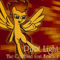 Pilot Light - TheCombine feat. Feather by Nattsu-San