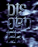 DISORDER NO.2 by TheUnknownBeing