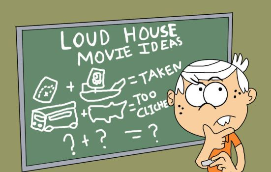 Loud House: Working on a Movie by alienhominid2000