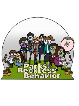 Parks and Reckless Behavior by Darkagnt210
