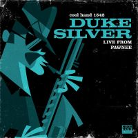 Duke Silver: Live From Pawnee by Cool-Hand-Mike