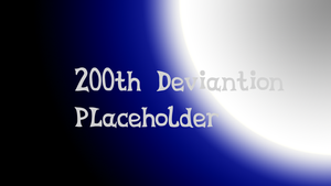 200 Deviation Placeholder by AceRome