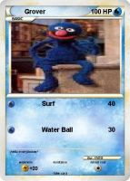 Grover Pokemon Card by XMSB