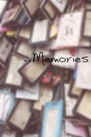 Memories by foreverstory