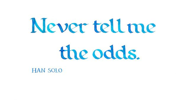 Han Solo - Never Tell Me the Odds by MShades