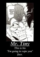 Mr. Tiny Demotivator by Bleach-Red-Abyss3