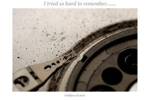 I tried so hard to remember... by oddbjrnk