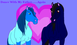 Dance With My Father....Again by CarnationRose