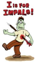 I is for Impale by weakcut