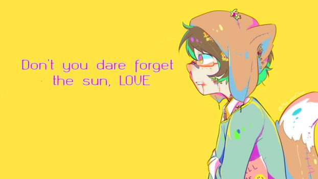 Don't You Dare Forget the Sun by chocoNutella5