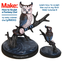 How to Sculpt a Fantasy Owl : Free Tutorial! by emilySculpts