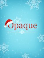 Opaque Christmas by newbiecolourer