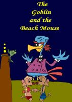 The Goblin And The Beach Mouse by HunterxColleen