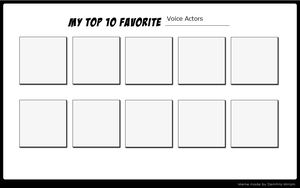 Top Ten Voice Actors meme by StarQueen22