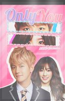 Only You ft.BaekYeon by sesameCandy13