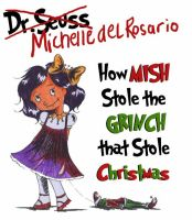 .:How Mish Stole the Grinch:. by Celestina3107
