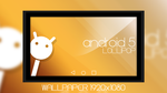 Android Lollipop - Wallpaper by MilesAndryPrower