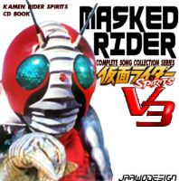 KAMEN RIDER COMPLETE SONG COLLECTION V3 by Fajar526
