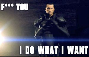Jackass Effect: Shepard does what he want by DP-films