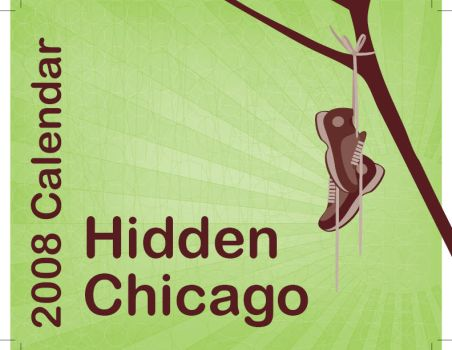 Hidden Chicago Calendar Cover by theangeli