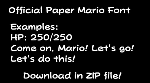 Official Paper Mario Font by TheWolfBunny
