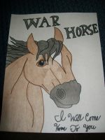 War Horse..... I Will Come Home To You by BeautifulHusky
